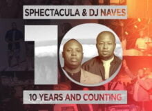 Sphectacula & DJ Naves 10 Years And Counting Album