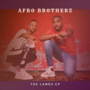 Afro Brotherz – Indawo mp3 download