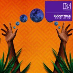 Buddynice – Free Me EP zip download