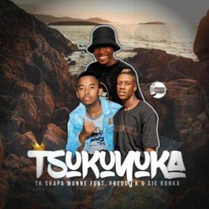 TK Shapa Munne Tsukuyuka ft. Freddy K & Sje Konka