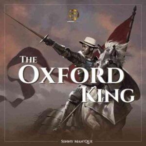 Sinny Man'Que – The Oxford King Album