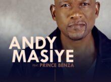 Andy Masiye – Nje Ngamanzi ft. Prince Benza