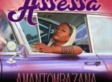 Assessa – Amantombazana mp3 download