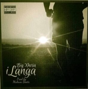 Big Xhosa – iLanga ft. SOS