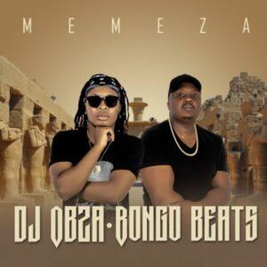 DJ Obza x Bongo Beats - Memeza Album mp3 zip download