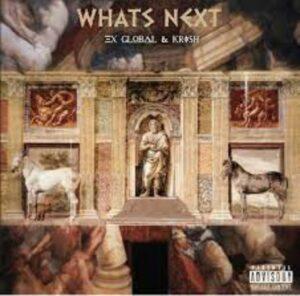 Ex Global x Krish – What's Next Album mp3 zip file