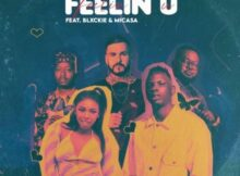 Gigi Lamayne – Feelin U ft. Mi Casa & Blxckie