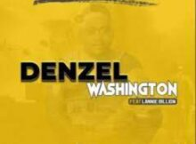 King Zeph x Deep Sen x K-Sugah – Denzel Washington ft. Lannie Billion