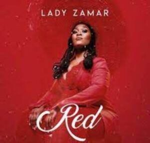 Lady Zamar – Red EP zip download