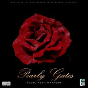 Pdot O – Pearly Gates ft. Harmony