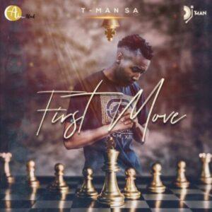 T-Man SA – First Move EP zip download