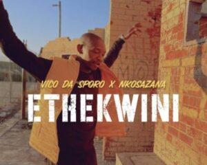 Vico Da Sporo x Nkosazana – Ethekwini