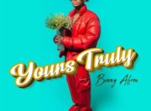 Benny Afroe – Yours Truly EP mp3 zip download