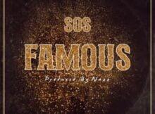 Big Xhosa – Famous ft. SOS mp3 download
