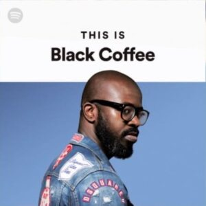 Black Coffee – Weekend Drive Mix 2021