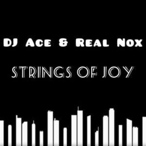 DJ Ace x Real Nox – Strings of Joy