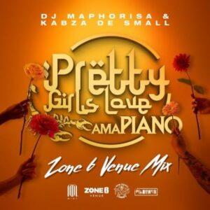Dj Maphorisa x Kabza De Small – Pretty Girls Love Amapiano Zone 6 Venue Mix