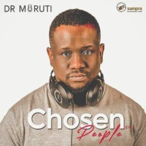 Dr Moruti – Chosen People EP zip download