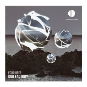 Echo Deep – Dub Factory mp3 download