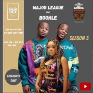 Major League x Boohle – Amapiano Live Balcony Mix B2B (S3 EP03)