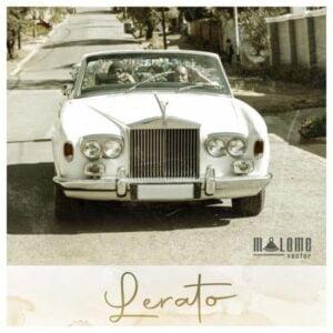 Malome Vector – Lerato mp3 download