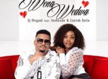 DJ Mngadi – Wena Wedwa ft. Nomonde & Costa Dollah