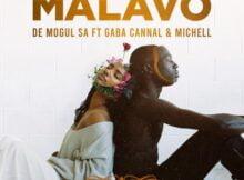 De Mogul SA - MaLavo ft. Gaba Cannal & Michell