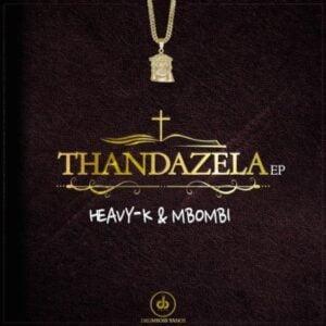 Heavy K x Mbombi – Mantu ft. Aymos