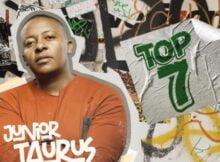 Junior Taurus – Top 7 ft. Sino Msolo