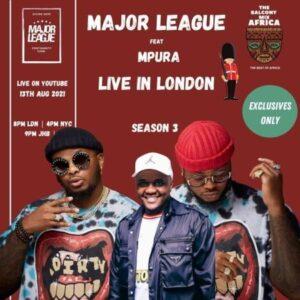 Major League & Mpura – Amapiano Balcony Mix Live In London EP 5 S3 (Tribute to Mpura)