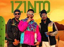 Supahero DJ – Izinto ft. MusiholiQ & Anzo