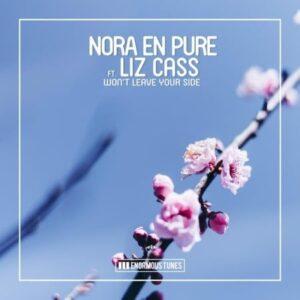 Nora En Pure – Won't Leave Your Side ft. Liz Cass
