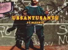Zingah – Ubsantusantu ft. Blxckie