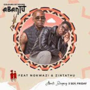 Colours of Sound – Abantu ft. Nokwazi & Zintathu