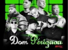 DJ Mohamed & D2mza – Dom Perignon Refill ft. DJ Sumbody, Cassper Nyovest, The Lowkeys & 3TWO1