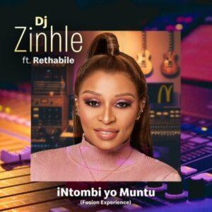 DJ Zinhle – iNtombi Yo Muntu ft. Rethabile (Fusion Experience)