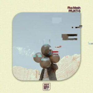 Fka Mash – PRJKT-5 EP zip download