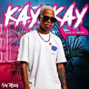 KayMusiQ – Game Of Throne EP zip