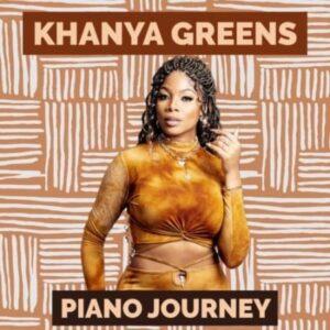 Khanya Greens – Piano Journey Album zip