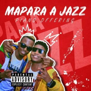 Mapara A Jazz – Piano Offering Album zip