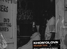 Muziqal Tone – Khona Olova ft Lee McKrazy & Spizzy