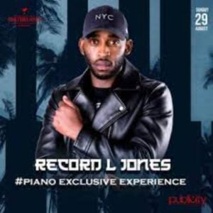 Record L Jones – Piano Exclusive Experience (Educated Sghubu Mix)