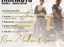 Reece Madlisa & Zuma – Amaroto Vol 2 EP (Kwaito Edition)