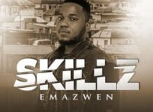 Skillz – Emazweni ft. Nkosazana & TNS
