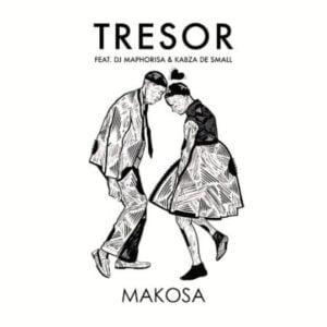 Tresor – Makosa ft. DJ Maphorisa & Kabza De Small