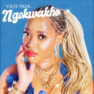 Valee Music – Ngokwakho