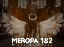 Ceega – Meropa 182 Mix (I Just Wanna live & Play House Music)