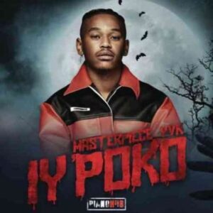 Masterpiece YVK – Iy'poko EP zip download