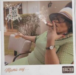 Stogie T – Mama Say… mp3 download